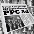 5 Vital Components Of A Highly-converting PPC Ad
