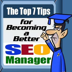 Text: 7Tips For Becoming A-Better SEO Manager
