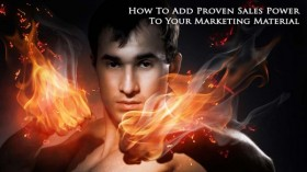 How To Add Proven Sales Power To Your Marketing Material