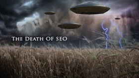 SEO Is Dead. Really, Now.