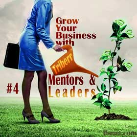 Grow Your Business Online with Triberr eSeries - #4 Mentors and Leaders in Your Niche!