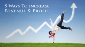 5 Ways To Increase Revenue And Profit