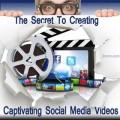 the-secret-to-creating-captivating-social-media-videos