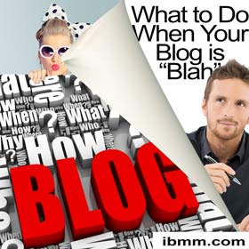 "What to Do When Your Blog is ""Blah"""