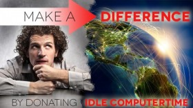Make A Difference – By Donating Idle Computer Time