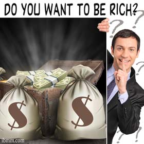 Do You Want To Be Rich?