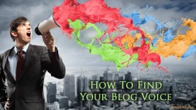 How To Find Your Blog Voice