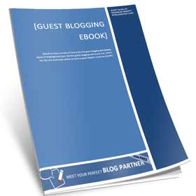Guest Blogging isn't Really Free: It's Huge Work but Totally Worth It! [Free eBook]
