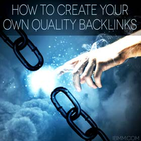 How to Create Your Own Quality Backlinks to Your Site