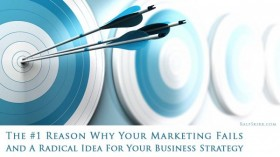 The #1 Reason Why Your Marketing Fails