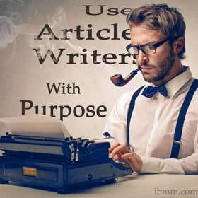 Use Article Writers With Purpose