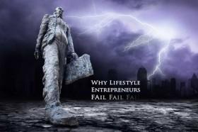 Why Lifestyle Entrepreneurs Fail